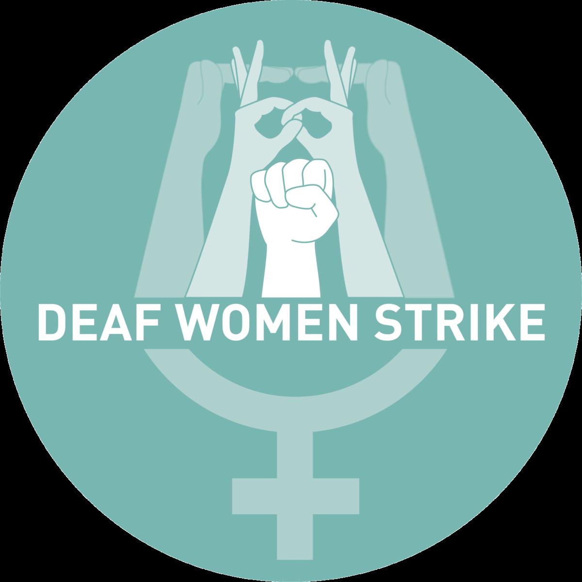 """Venussymbol auf türkisme Hintergrund davor steht """"Deaf Women Strike"""" und darüber sind drei Gebärden abgebildet"""