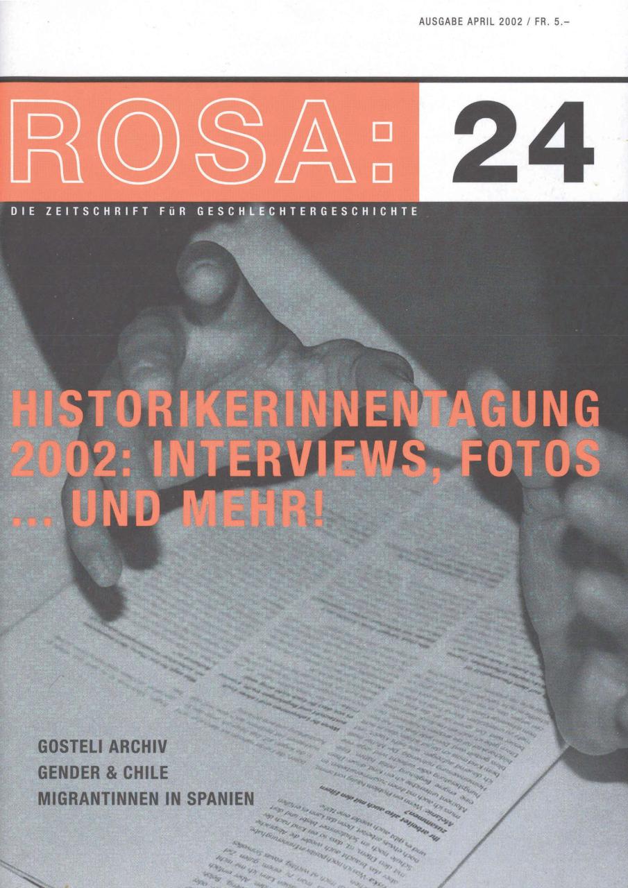 """Rosa 2002 Ausgabe 24 """"Historikerinnentagung 2002: Interviews, Fotos ... und mehr!"""